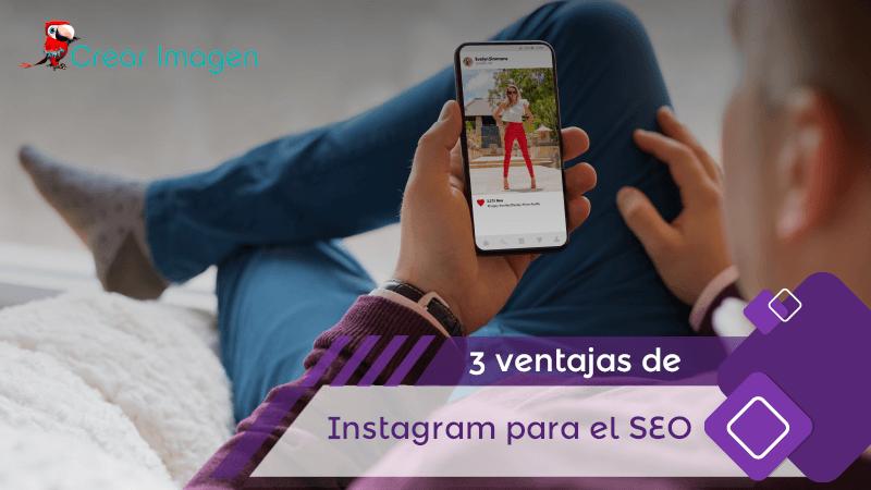 3 ventajas de Instagram para el SEO