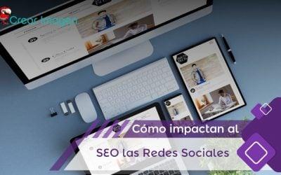 Cómo las redes sociales impactan el SEO